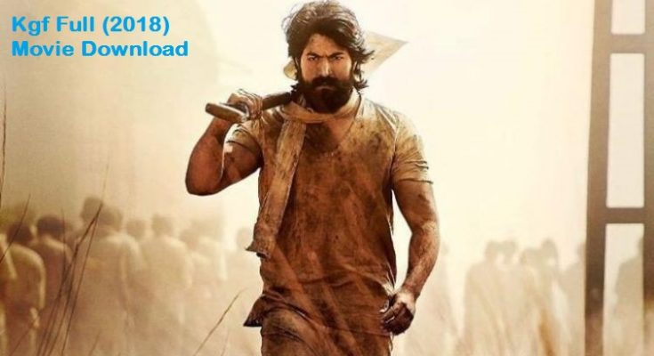 Kgf Tamil Movie Download Isaimini mp4 in 720p High Definition [HD]