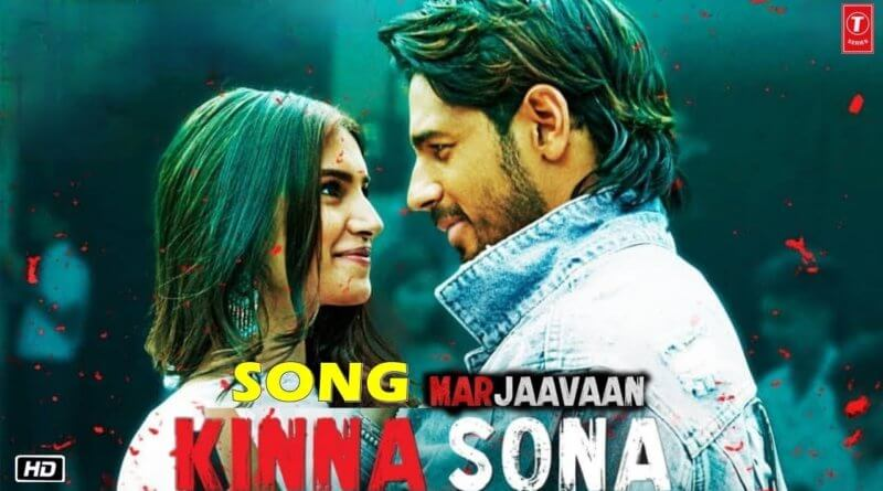 Kinna Sona mp3 Song Download