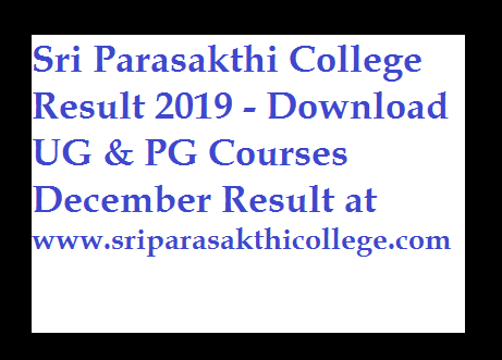 Sri Parasakthi College Result 2019 - Download UG & PG Courses December Result