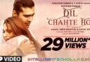 Dil Chahte Ho Song Download